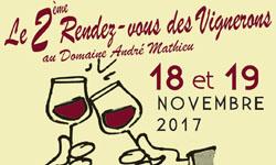 Le 2ème Rendez-vous des Vignerons au Domaine André Mathieu