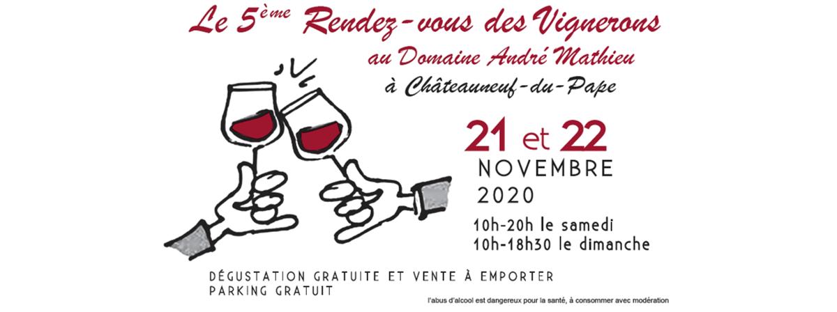 [ANNULE] 5ème édition du salon « Le Rendez-vous des Vignerons » au Domaine André Mathieu à Châteauneuf du Pape
